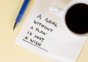 Read more about the article A Goal without a Plan is Just a Wish