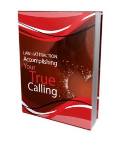 Law of Attraction - Accomplishing Your True Calling image
